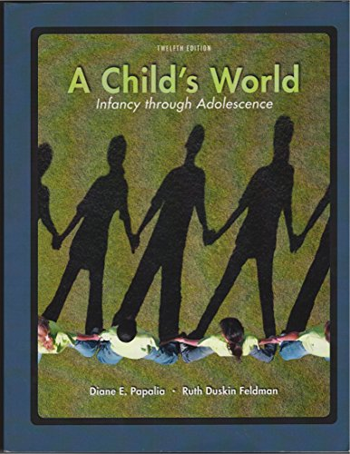 9780077583613: A Child's World: Infancy Through Adolescence, Twelfth Edition