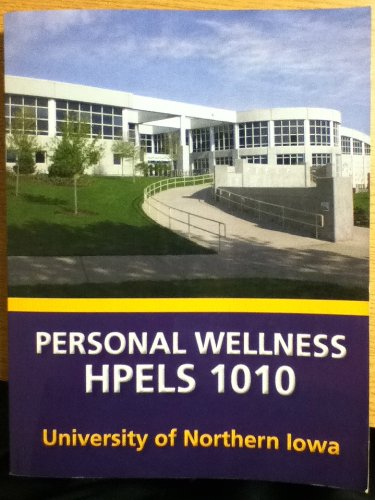 9780077587406: Personal Wellness Hpels 1010 University of Northern Iowa