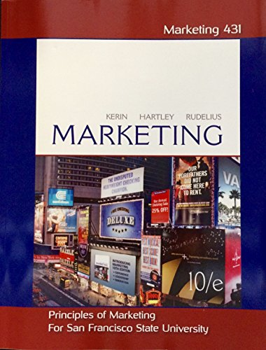 9780077590253: Principles of Marketing (Marketing 431) - San Francisco State University Edition
