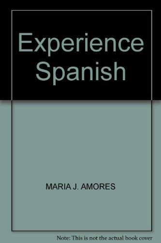 9780077590628: Experience Spanish