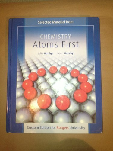 9780077591595: Chemistry: Atoms First (Custom Edition for Rutgers University)