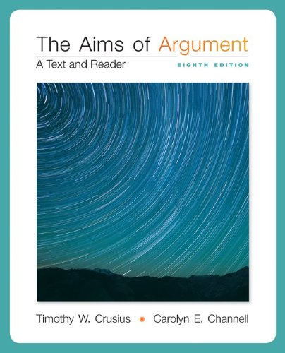 AIMS OF ARGUMENT:TEXT+READER: Crusius, Timothy W.