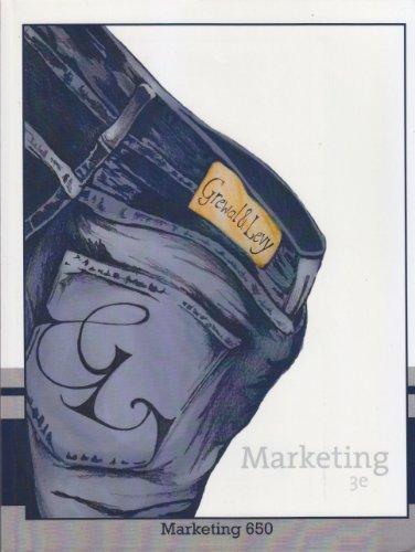 Marketing, 3rd Edition (Marketing 650): Grewal/Levy