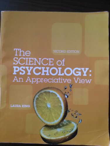 9780077593490: The Science of Psychology: An Appreciative View 2nd Edition
