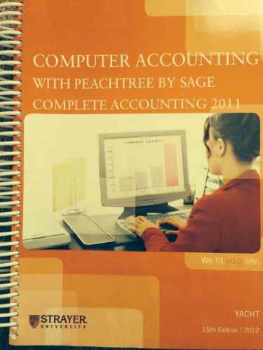 9780077593728: Computer Accounting with Peachtree By Sage Complete Accounting 2011 (Strayer University)
