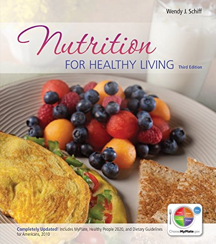 9780077593759: Loose Leaf Version of Nutrition for Healthy Living Updated with MyPlate, 2010 Dietary Guidelines and HP 2020