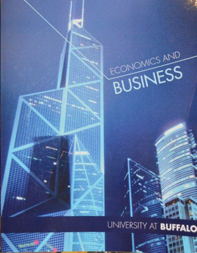 Economics and Business: University At Buffalo Edition: Michael R. Baye