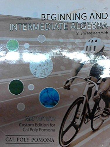 9780077594473: Beginning and Intermediate Algebra (MAT 10/11/12)