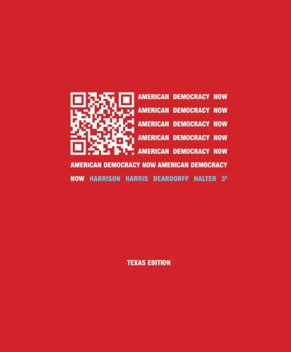 9780077597030: American Democracy Now Texas Edition