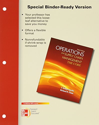 Loose-leaf Version Operations and Supply Chain Management The Core (0077597508) by F. Robert Jacobs; Richard Chase