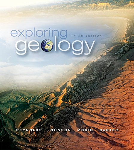 Exploring Geology with CONNECT Plus 1-semester Access Card (0077598571) by Reynolds, Stephen; Johnson, Julia; Morin, Paul; Carter, Chuck