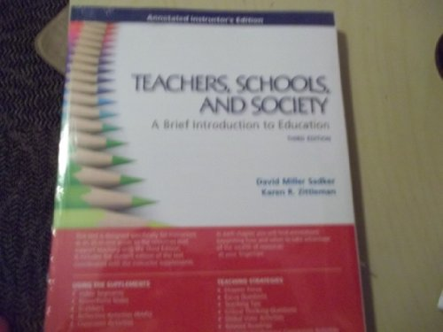 9780077599430: Teachers, Schools, and Society (A Brief Introduction to Education) Third Edition Annotated Instructor's Edition