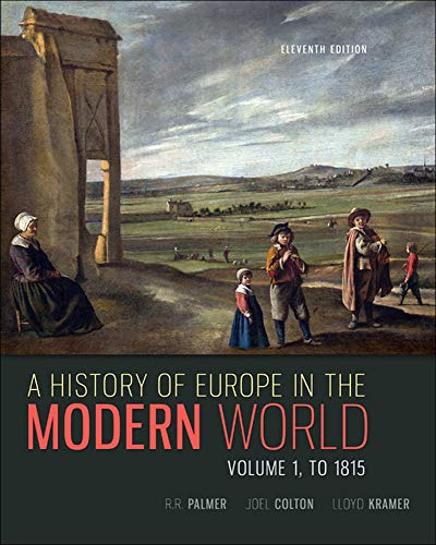 9780077599607: A History of Europe in the Modern World, Volume 1