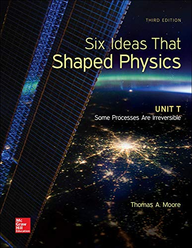 9780077600969: Six Ideas That Shaped Physics: Unit T - Some Processes are Irreversible (WCB Physics)