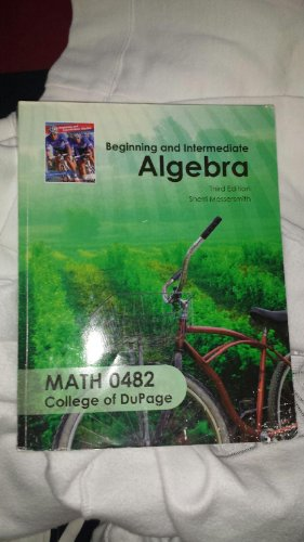 9780077601256: Beginning and Intermediate Algebra, Math 0482, Third Edition