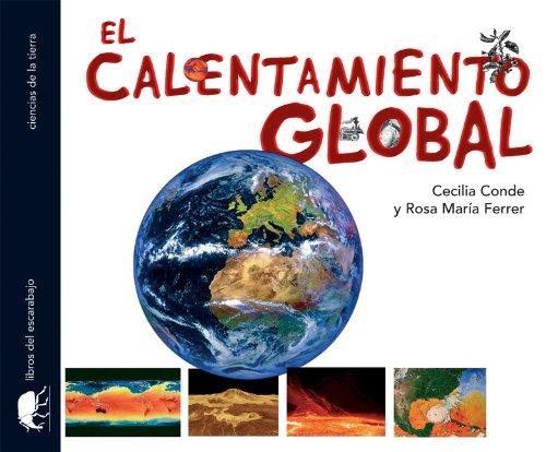 9780077602017: El Calentamiento Global