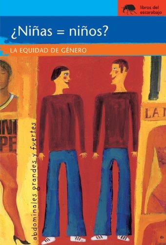 9780077602031: ¿Niñas = niños?: La equidad de género (Sociedad) (Spanish Edition)