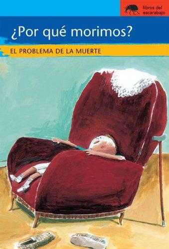9780077602055: Por Que Morimos?: El Problema de La Muerte (Colec. Sociedad/ Society)