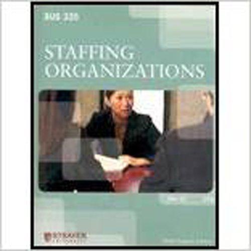 9780077604479: Staffing Organizations