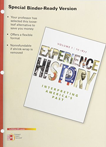 9780077605353: Looseleaf for Experience History, Volume 1: To 1877