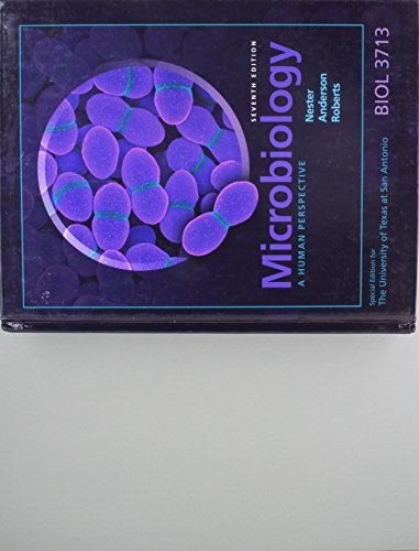 9780077609580: Microbiology: A Human Perspective, Seventh Edition: Special Edition for the University of Texas At San Antonio BIOL 3713