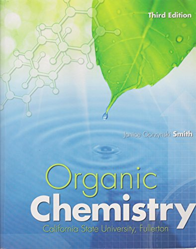 Organic Chemistry (California State University Fullerton Custom): Janice Gorzynski Smith