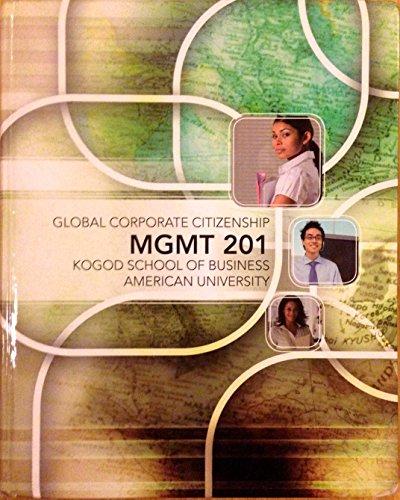9780077612092: Global Corporate Citizenship, MGMT 201, Kogod School of Business-American University