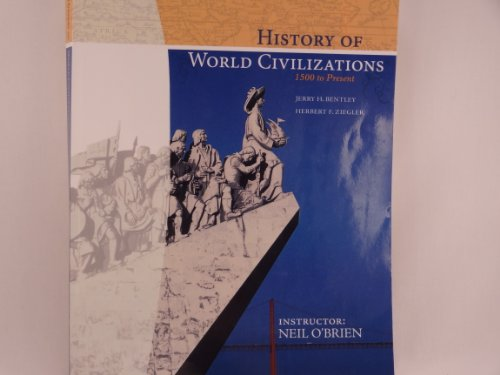9780077612313: History of Civilazations 1500 to Present