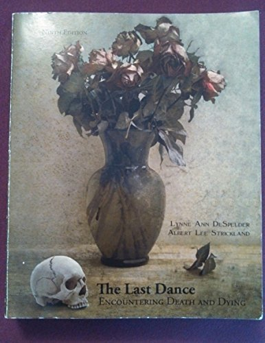 9780077614027: The Last Dance Encountering Death and Dying