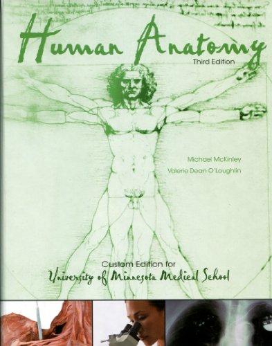 9780077614805: Human Anatomy, Custom Edition for the University of Minnesota Medical School
