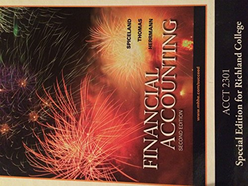 9780077615574: Financial Accounting (Second Edition) (Financial Accounting, , Acct. 2301 Special Edition for Richland College)