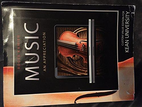 9780077616106: Music an Appreciation Custom Value Edition for Kean University