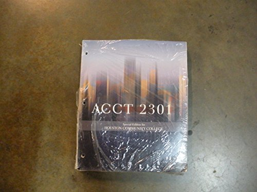 Financial & Managerial Accounting ACCT 2301 Special: College, Houston Community