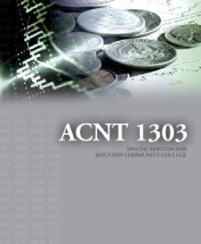 9780077616908: Acnt 1303 Special Edition for Houston Community College