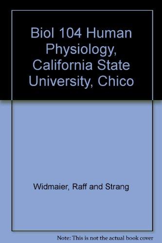 9780077617165: Biol 104 Human Physiology, California State University, Chico