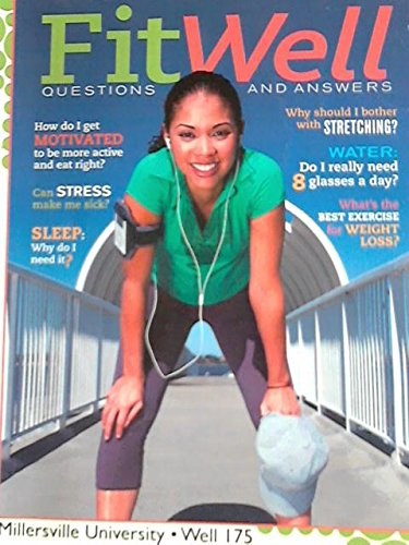 9780077617288: Fit Well: Questions and Answers, Custom Edition for Millersville University WELL 175