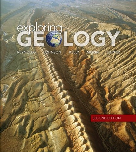 Looseleaf for Exploring Geology (0077618998) by Reynolds, Stephen; Johnson, Julia; Kelly, Michael; Morin, Paul; Carter, Chuck