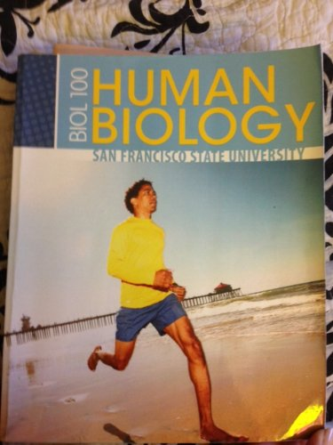9780077620196: Human Biology (BIOL 100 Human Biology for San Francisco State University)