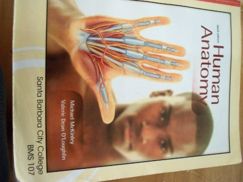 9780077620844: Human Anatomy 3rd Edition Santa Barbara City College Bms 107
