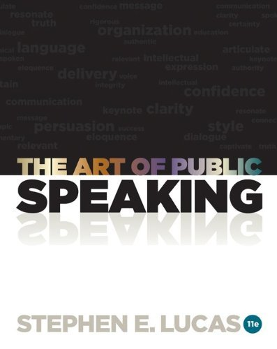 9780077622312: By Stephen E Lucas - The Art of Public Speaking with Connect Plus Access Card (11th Edition)