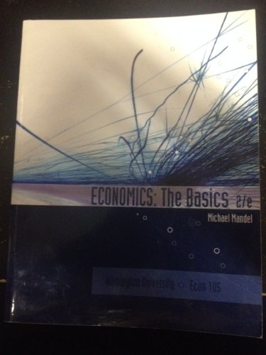 9780077624019: Economics: The Basics 2nd Edition