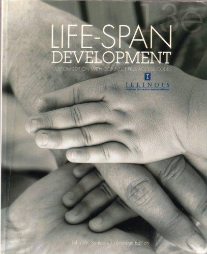 9780077625047: Life-Span Development, 13th edition, University of Illinois