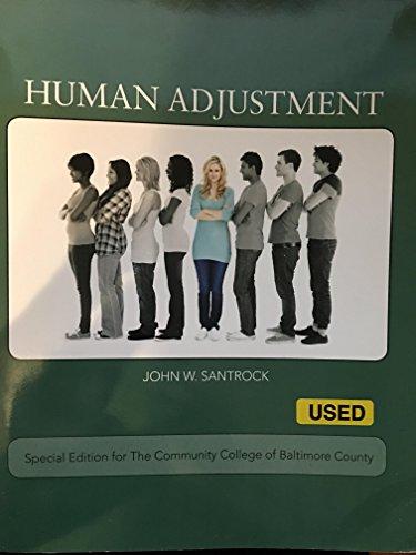 Human Adjustment (Community College of Baltimore County): John W. Santrock