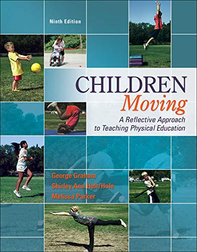9780077626532: Children Moving:A Reflective Approach to Teaching Physical Education with Movement Analysis Wheel (B&B Physical Education)