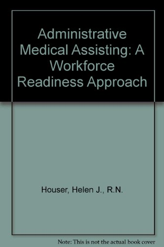9780077628413: Administrative Medical Assisting: A Workforce Readiness Approach