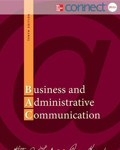 9780077630409: Business and Administrative Communication with Connect Plus