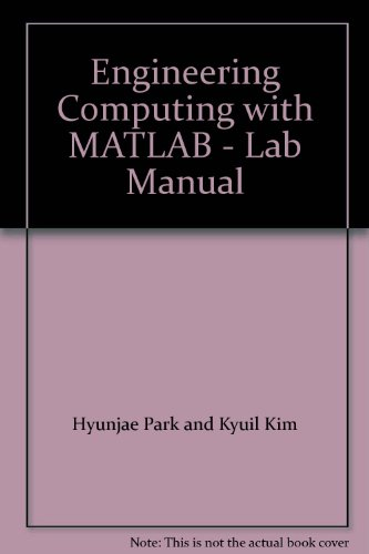 9780077631147: Engineering Computing with MATLAB - Lab Manual