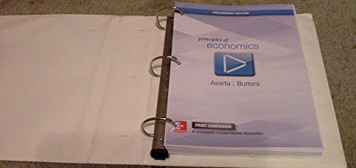Print Companion for Principles of Economics: Butters, Roger, Asarta,