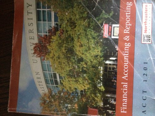 9780077635985: Financial Accounting and Reporting (Custom Edition for Northeastern Univ, ACCT 1201)