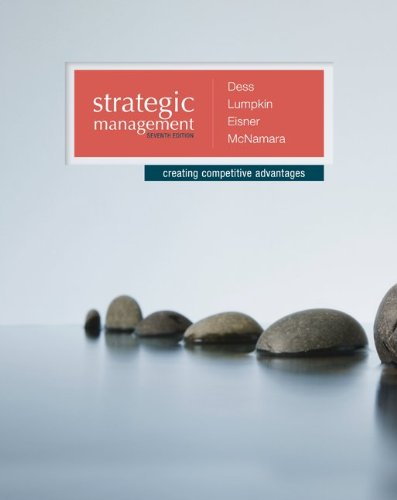 9780077636081: Strategic Management: Creating Competitive Advantages